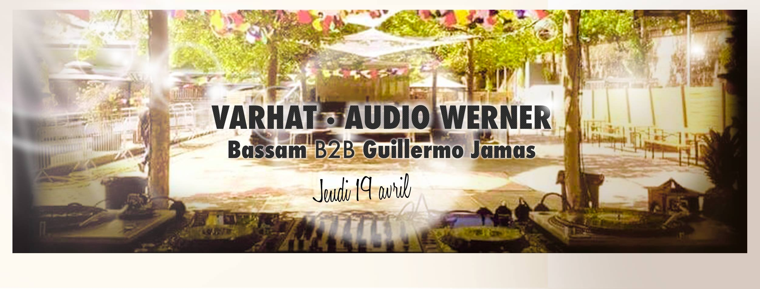 Les Barges Opening: Varhat - Audio Werner - Bassam B2b Guillermo Jamas