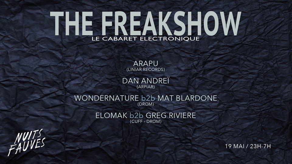 The Freakshow w/ ARAPU - DAN ANDREi and more !