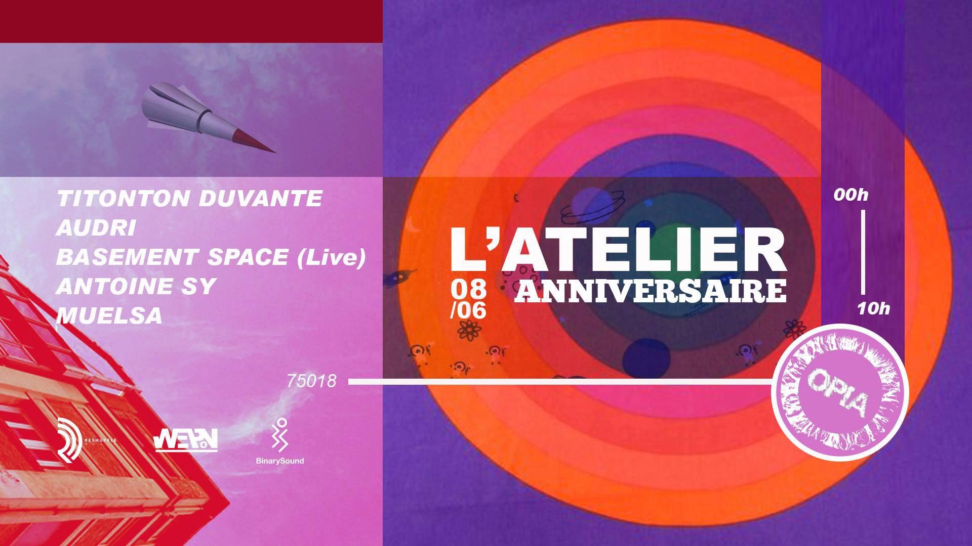 L'Atelier First Year Anniversary : Titonton Duvante & OPIA