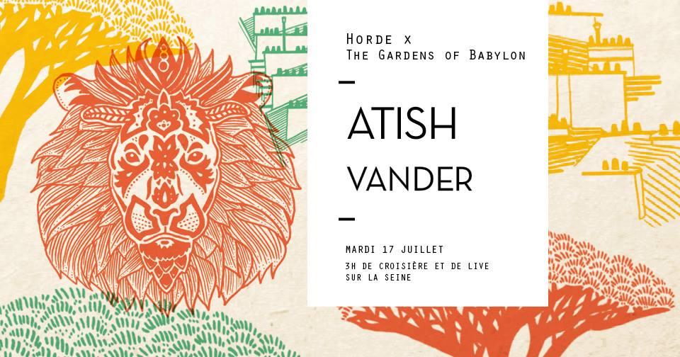 Horde Cruise x The Gardens Of Babylon : Atish, Vander