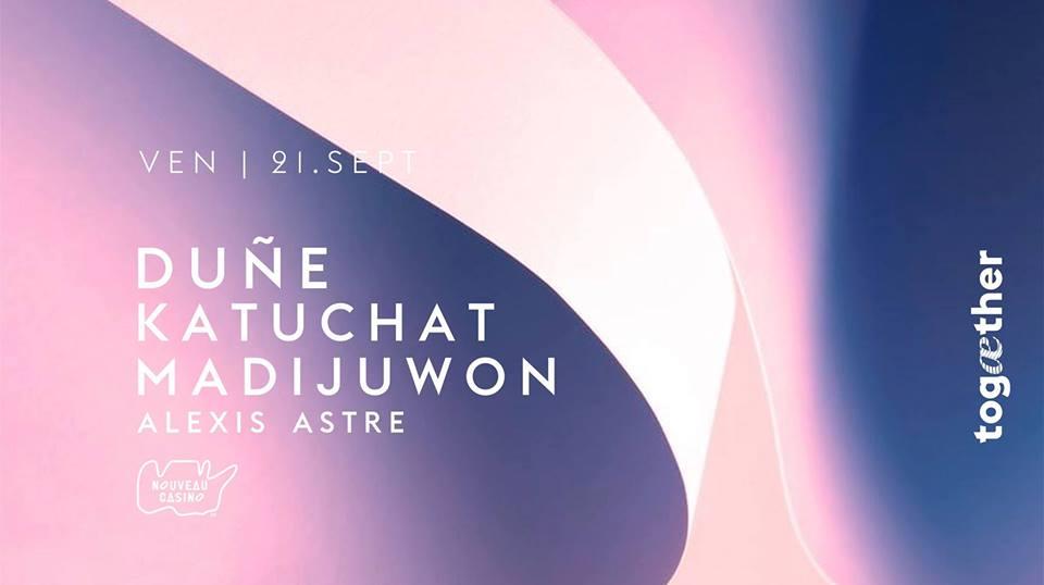 Duñe, Katuchat, Madijuwon & Alexis Astre au Nouveau casino