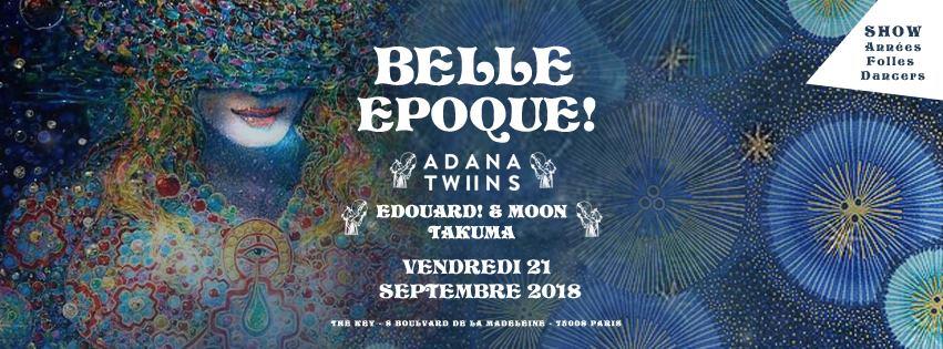 The Key x Belle Epoque! : ADANA TWINS, Edouard! & Moon, Takuma