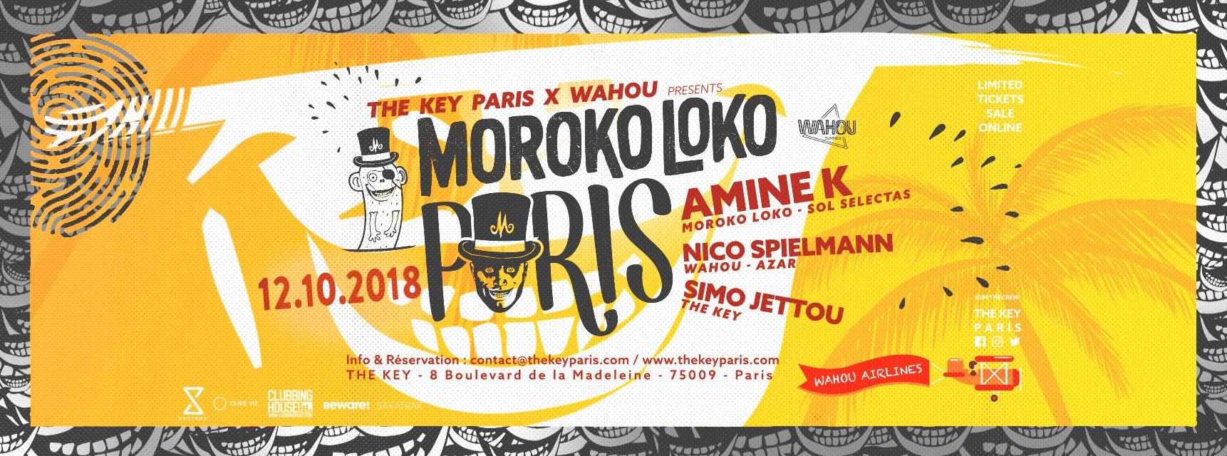 The Key Paris & Wahou Presents Moroko Loko • Amine K & friends