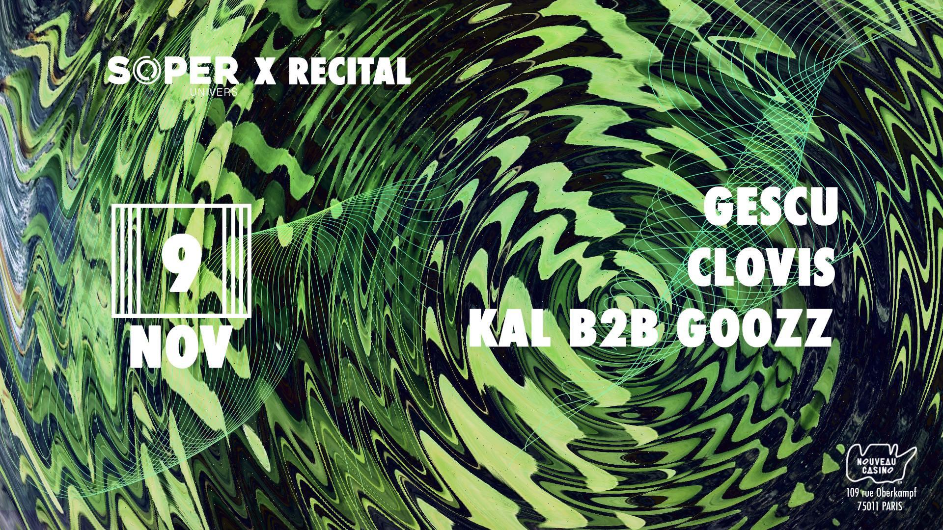 Soper Univers X Recital mission 1 : Gescu & Clovis