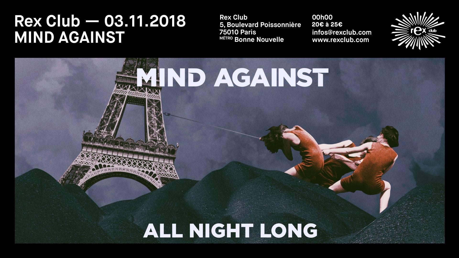 Rex Club Présente Mind Against All Night Long