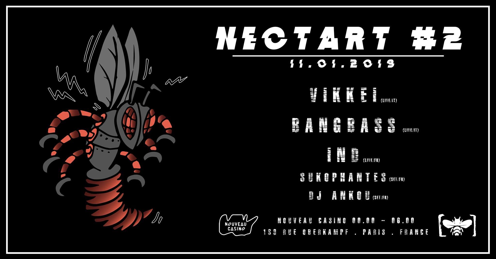 Nectart #2 w/ Vikkei, Bangbass, IND & more