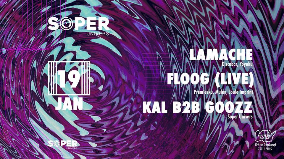 Soper Univers présente : Lamache & Floog (live)