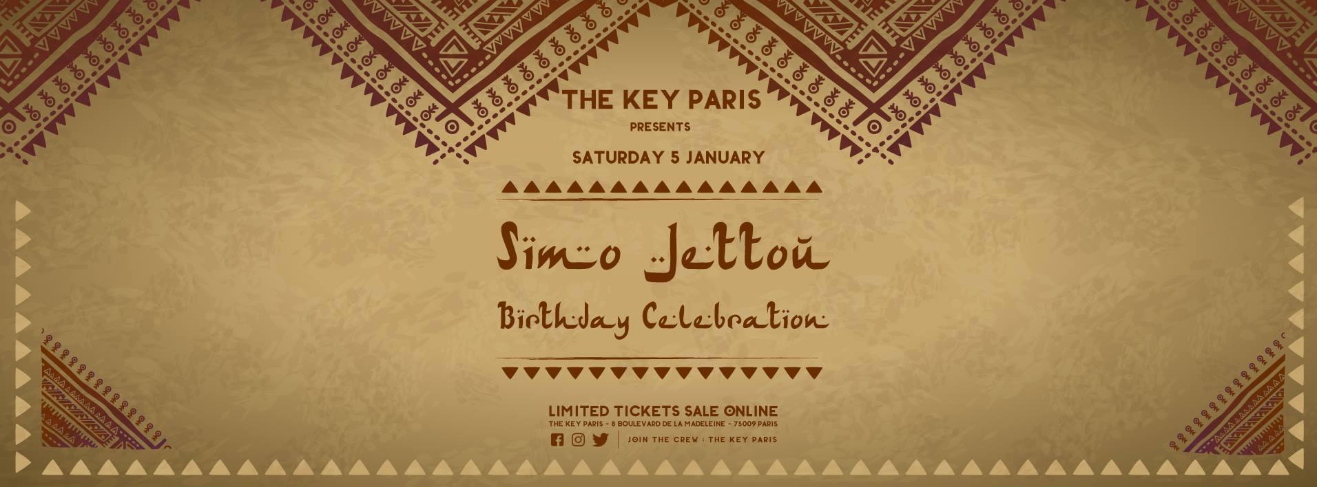 The Key Paris presents : Simo Jettou Birthday Celebration