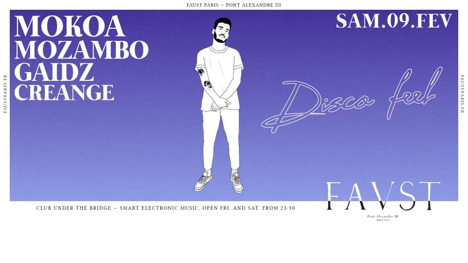 Faust — Disco Feel : Mokoa, Mozambo, Gaidz, Creange