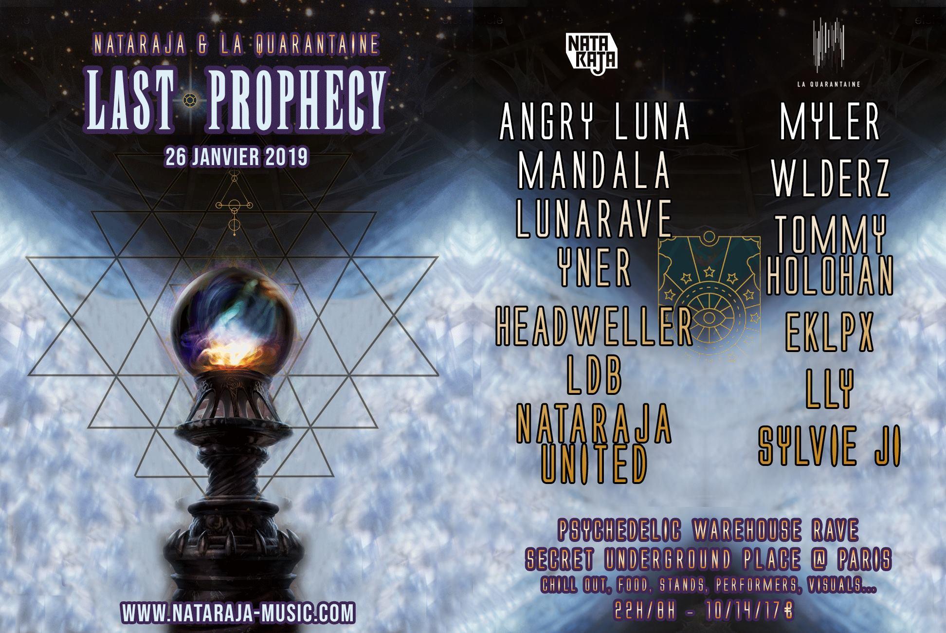 Nataraja x La Quarantaine: Last Prophecy
