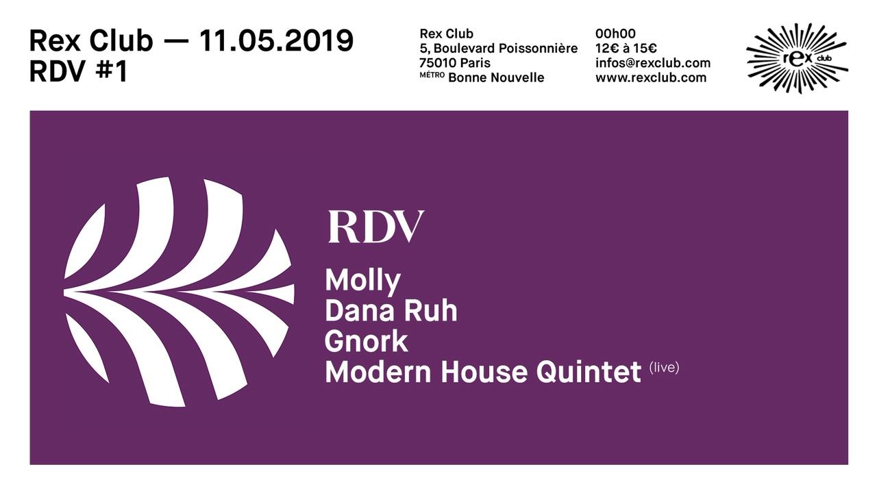 RDV #1: Dana Ruh, Gnork, Modern House Quintet Live, Molly