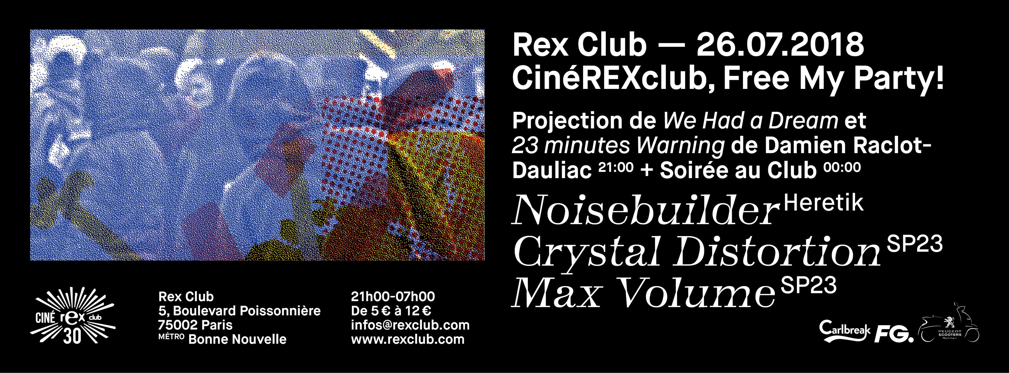 CineRexClub Free My Party: Noisebuilder, Crystal Distortion
