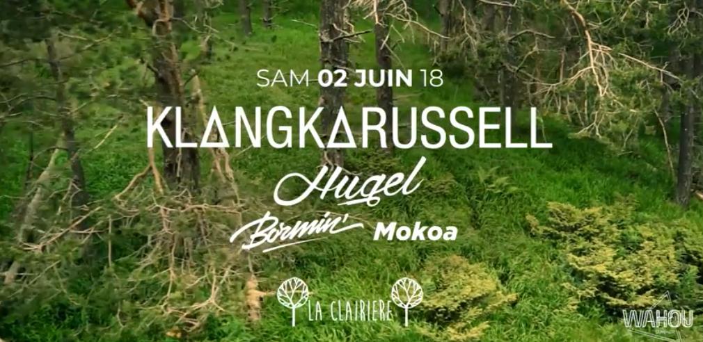 La Clairière x Wahou : Klangkarussell, Hugel, Bormin, Mokoa
