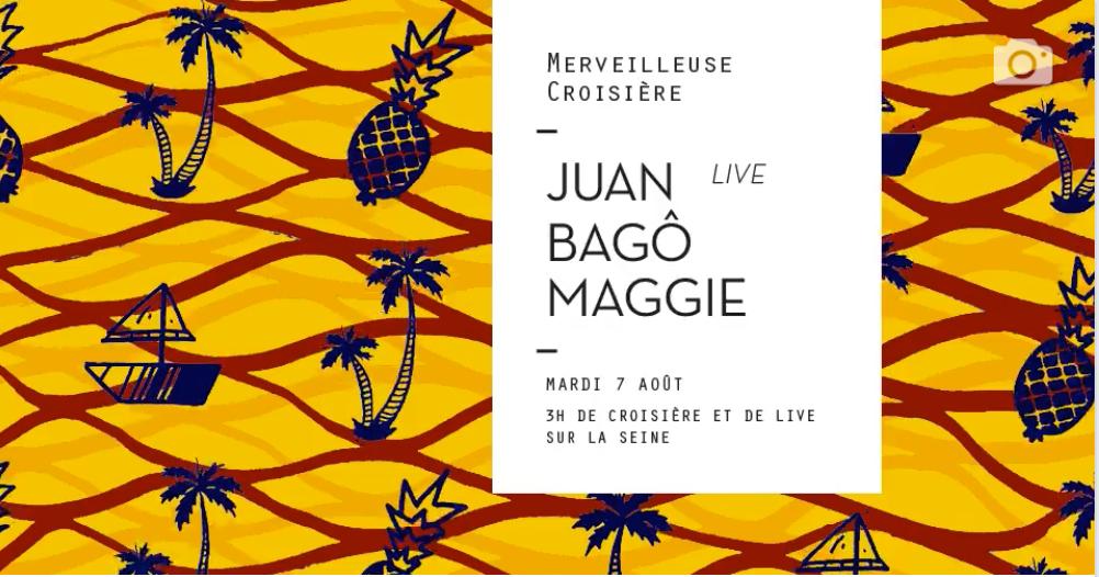 Merveilleuse Croisière: Juan (live), Bagô, Maggie
