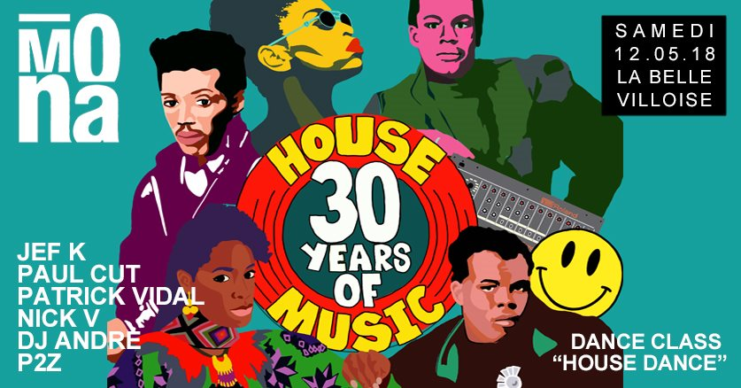 Mona 30 ans de House w/Jef K, Paul Cut, Patrick Vidal, Nick V