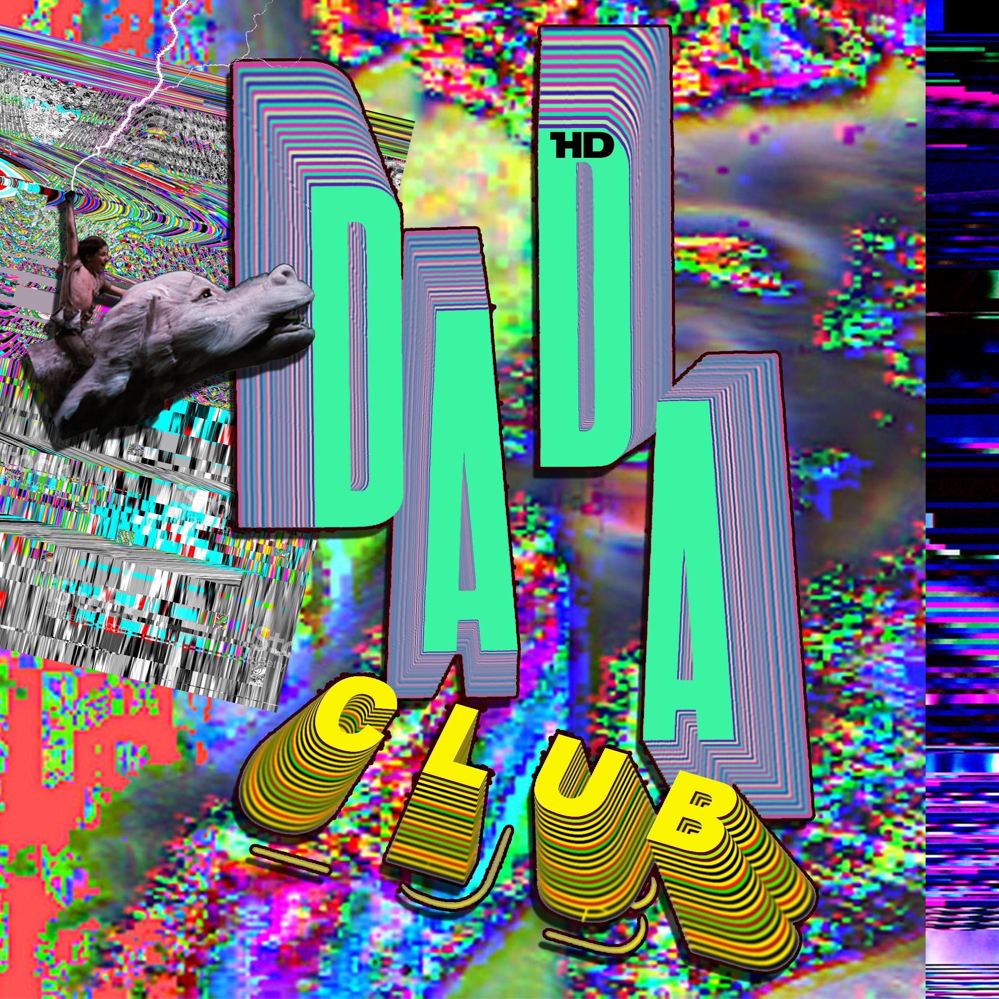 DADA CLUB avec James What, Romain Bno, Mister HaK, Joren & Sato