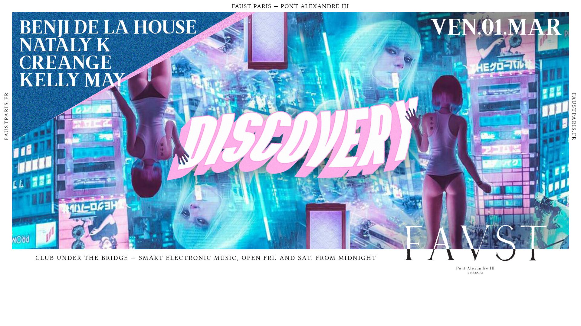 Faust — Discovery : Creange, Nataly K, Benji De La House