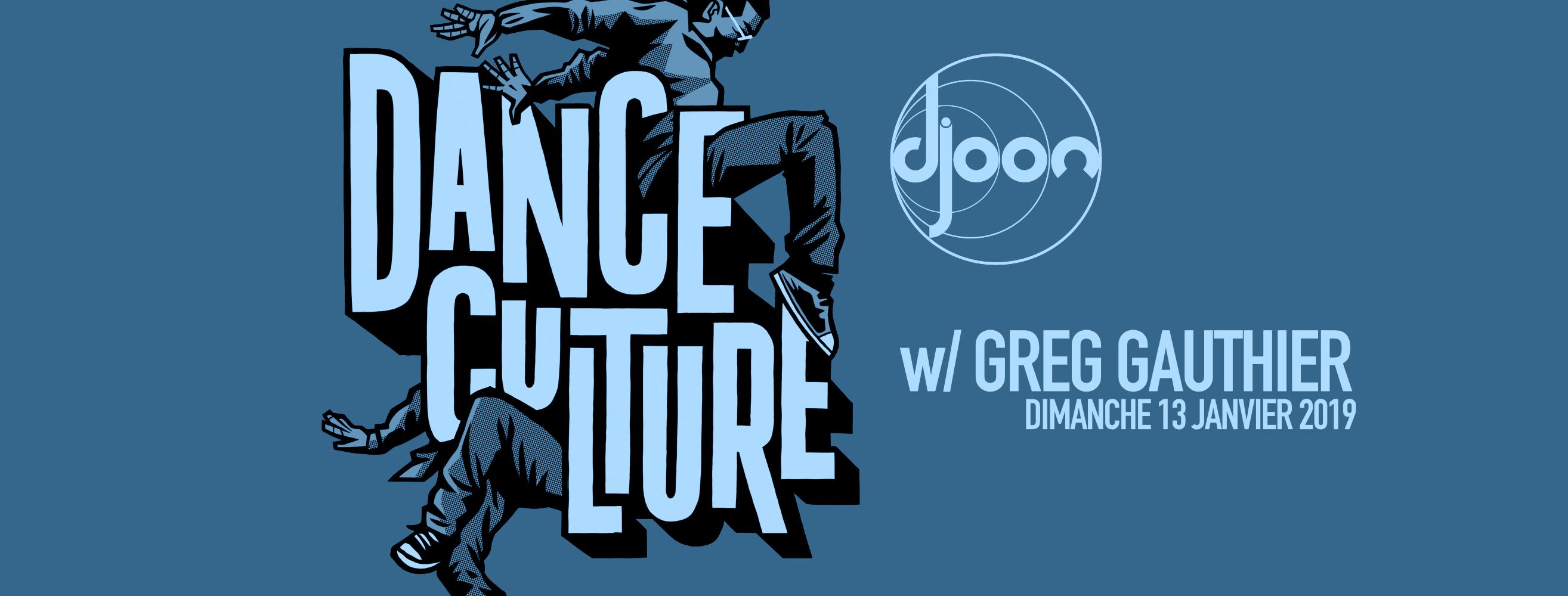 Dance Culture w/ Greg Gauthier