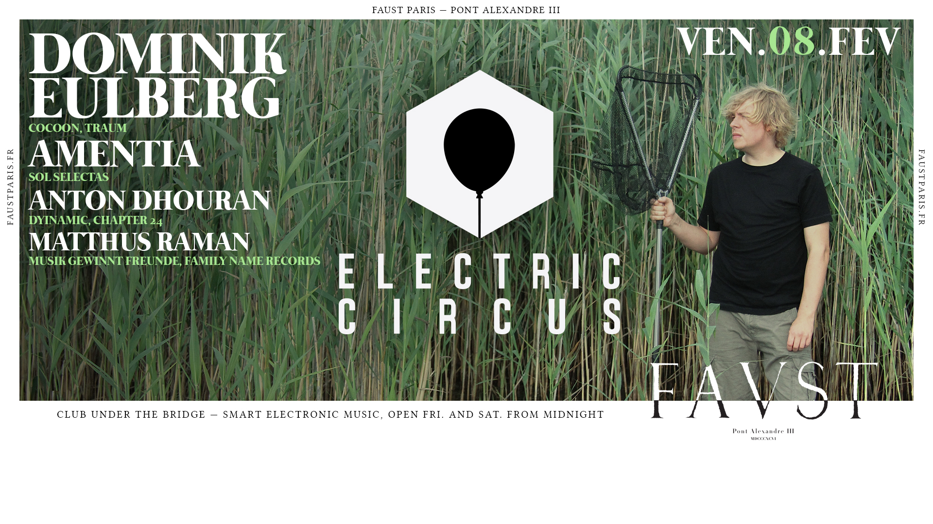 Faust — Electric Circus : Dominik Eulberg, Amentia, AntonDhouran
