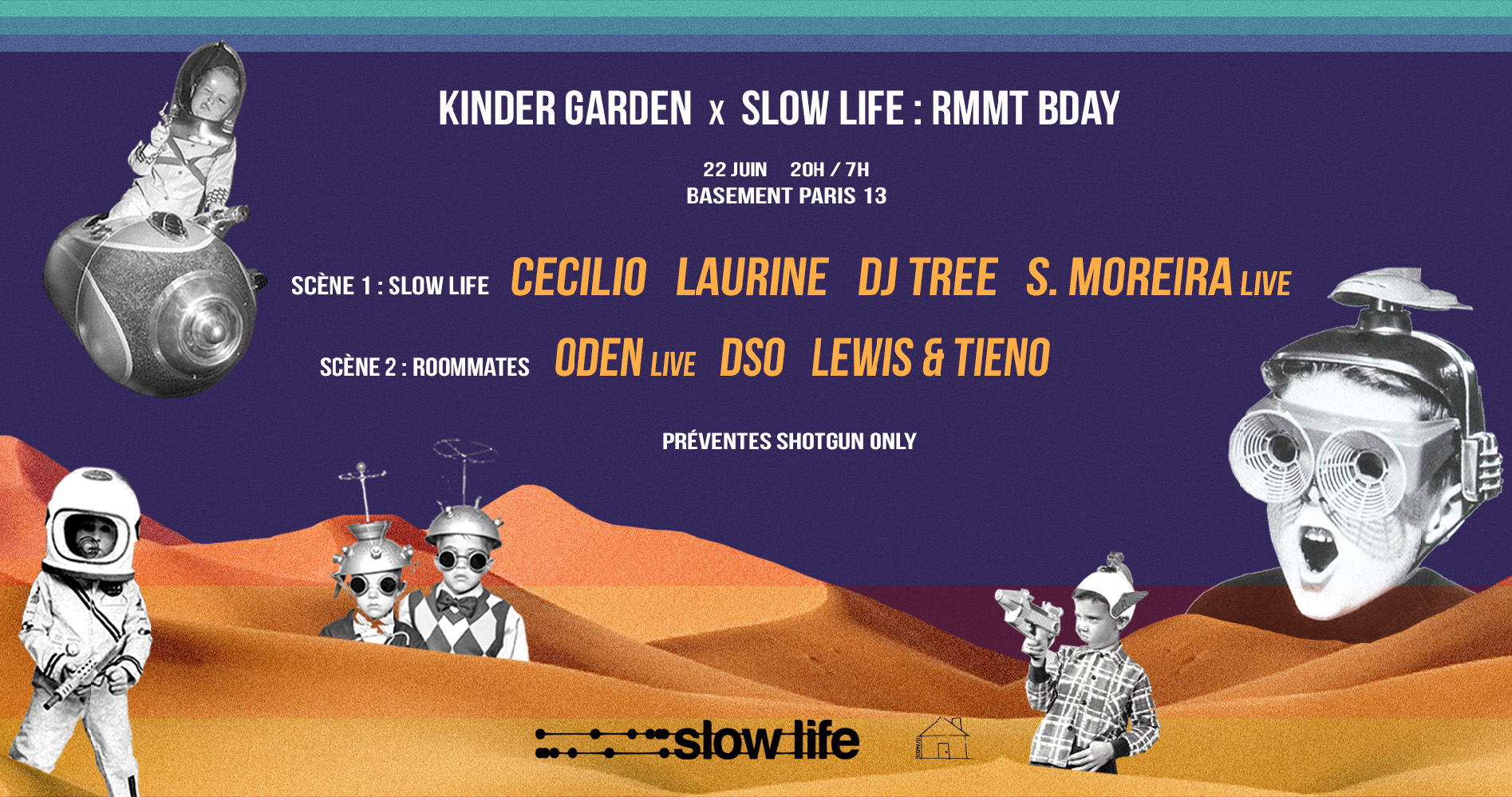 Kinder Garden x Slow Life ● Basement Paris 13