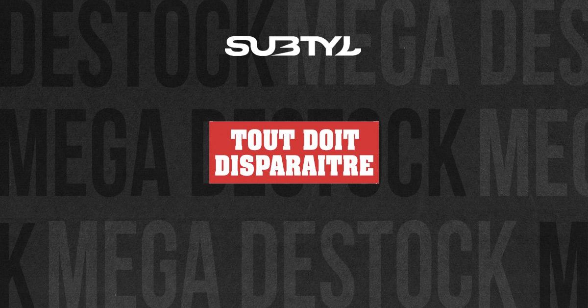 Subtyl: Tout Doit Disparaitre