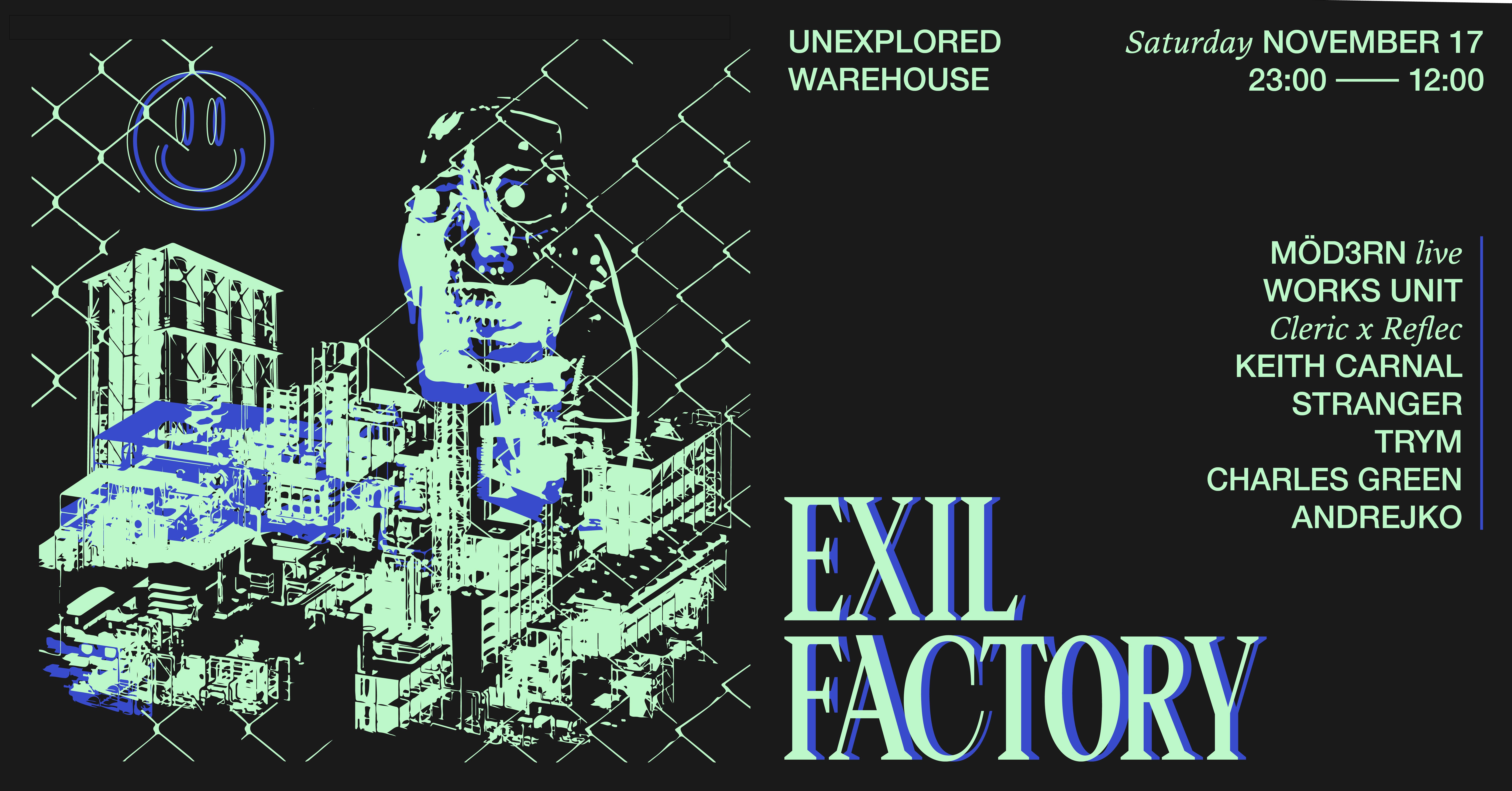 Exil Factory w/ Möd3rn Works Unit stranger Keith Carnal Trym