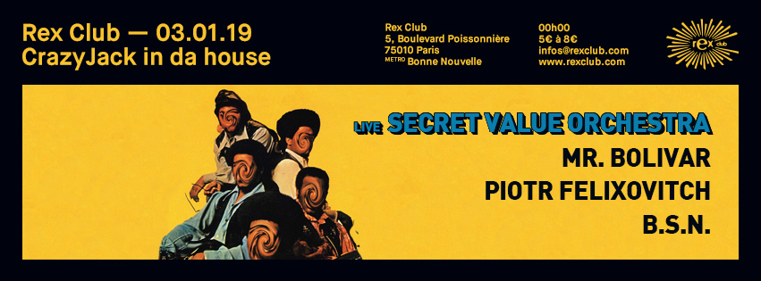 In da House : Secret Value Orchestra live, Mr. Bolivar, La Meute dj's