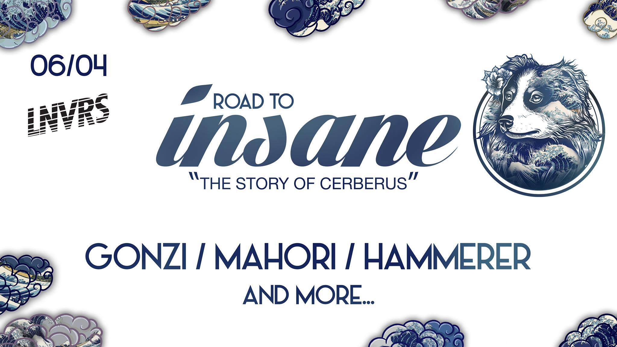 Road To Insane w/ Gonzi, Mahori, Hammerer & More - L'Envers