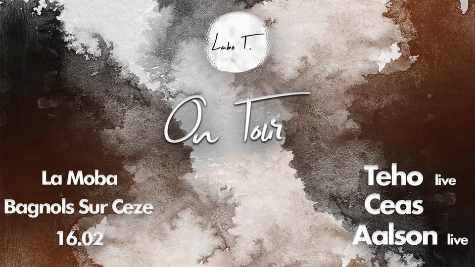 Labo T. On Tour w/ Teho, Ceas, Aalson - La Moba