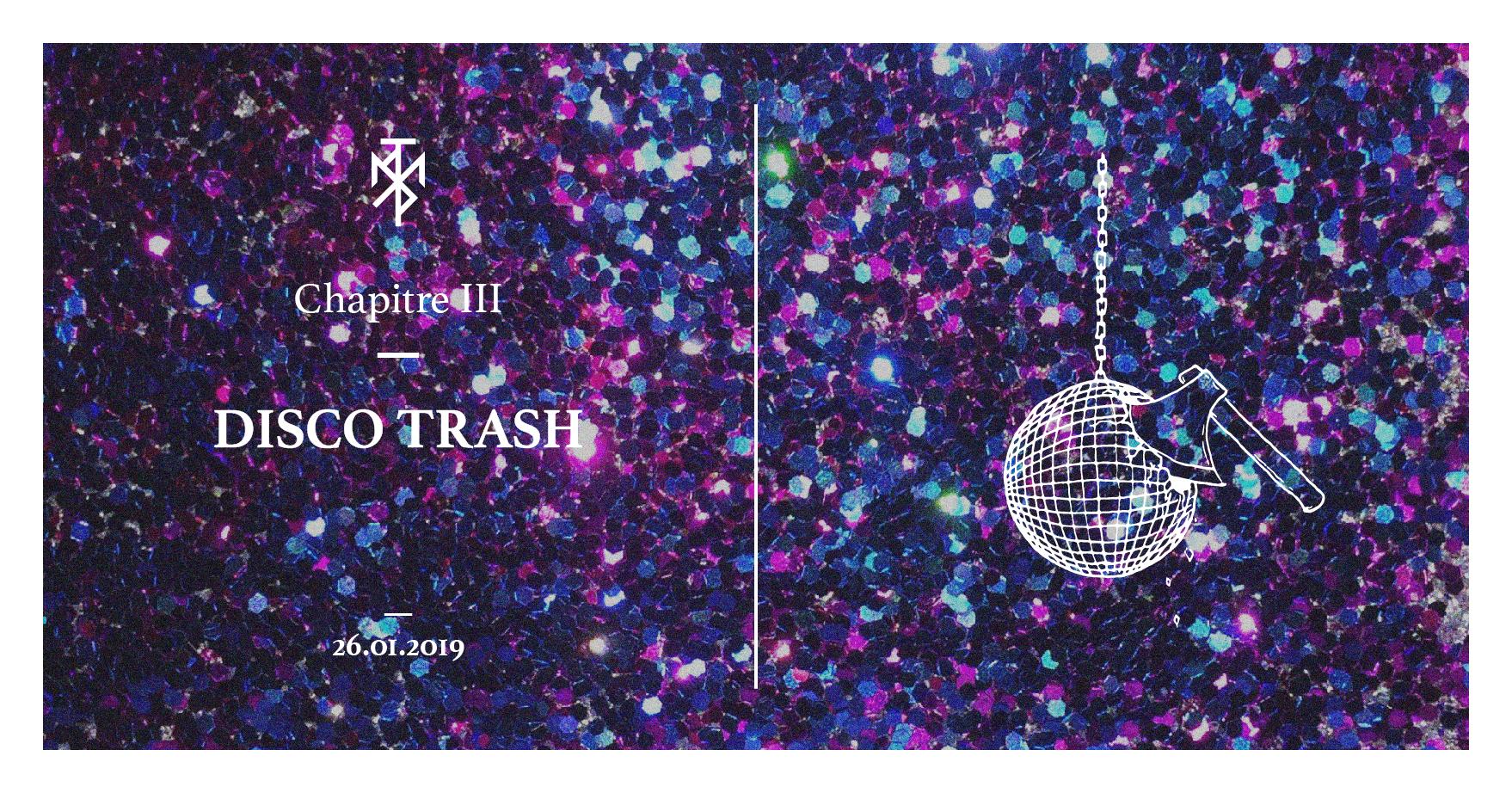 MYST 003 - Disco Trash