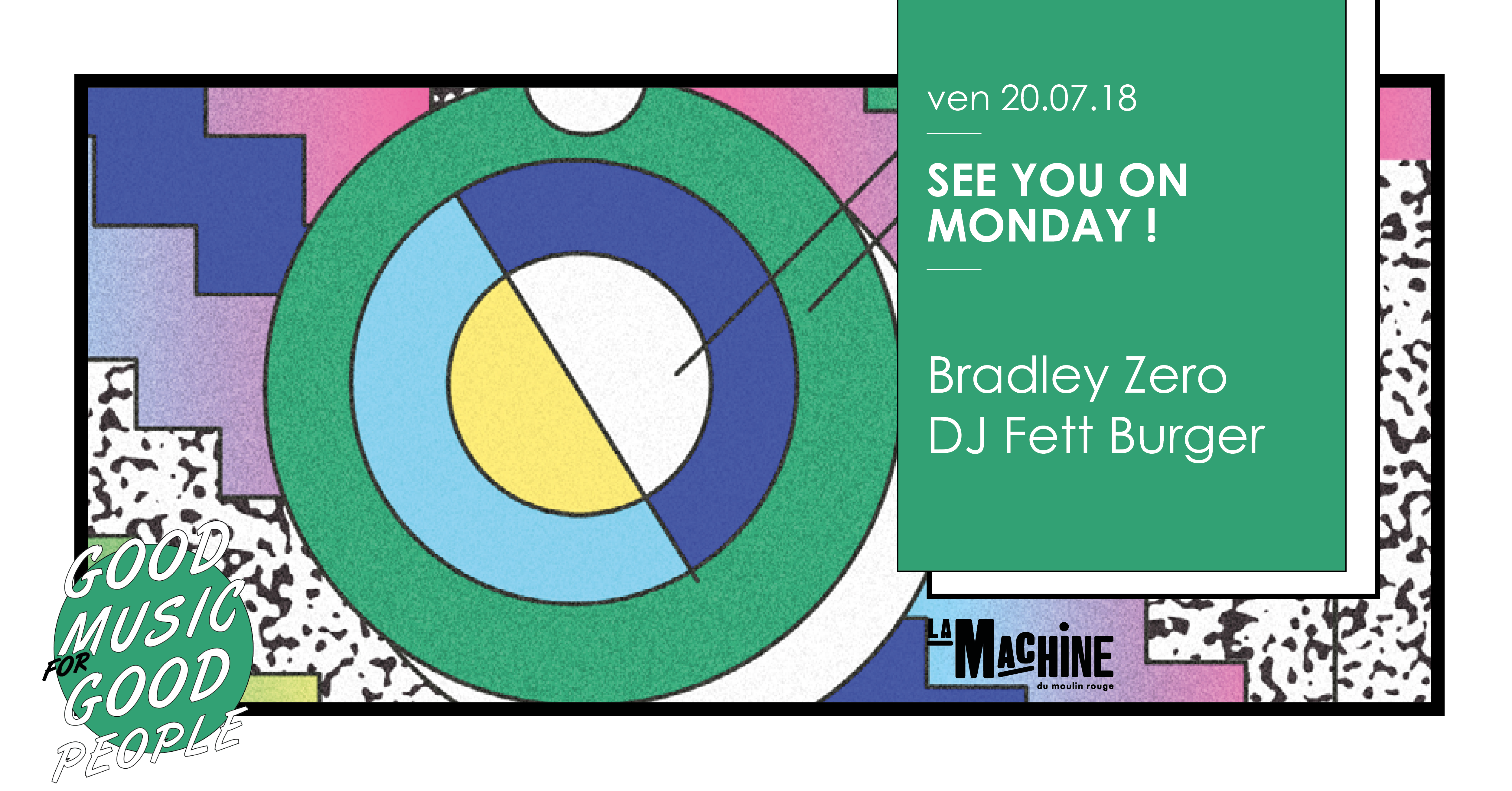 See You On Monday ! Bradley Zero • DJ Fett Burger