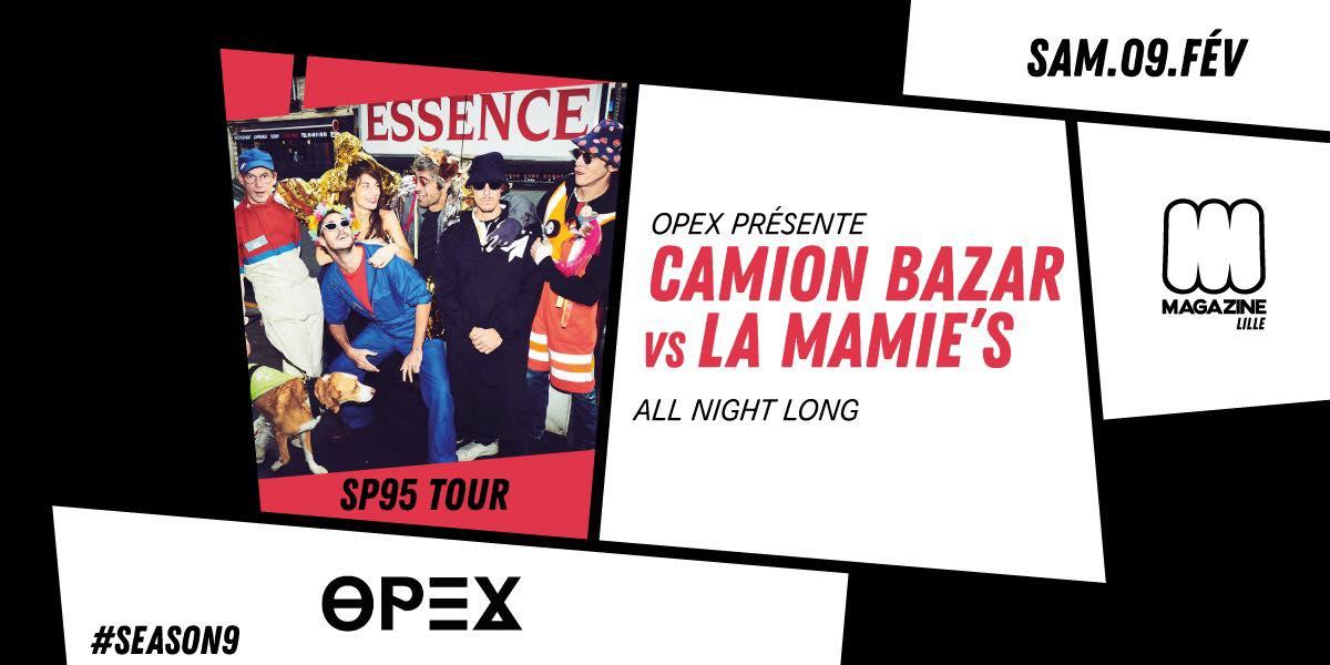 OPEX Présente Camion Bazar VS La Mamie's (All Night Long)