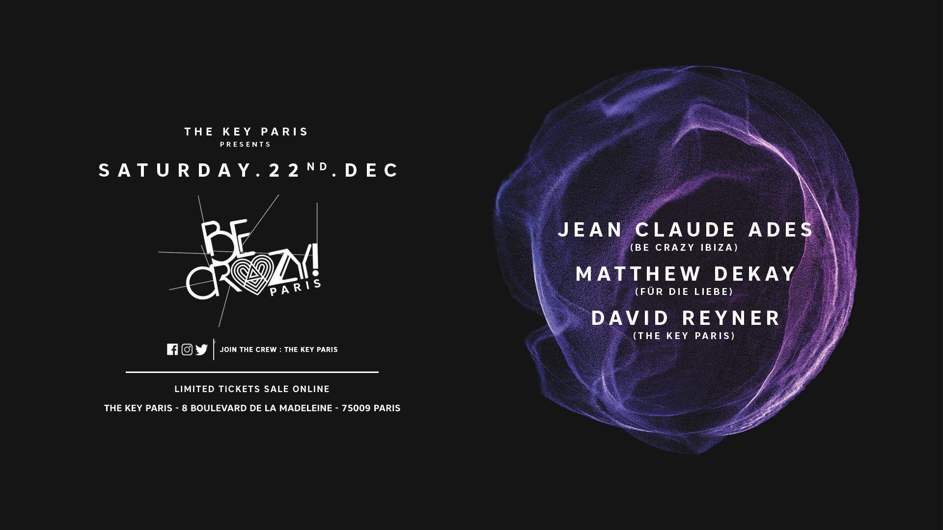 The Key present Be Crazy! with Jean Claude Ades, Matthew dekay