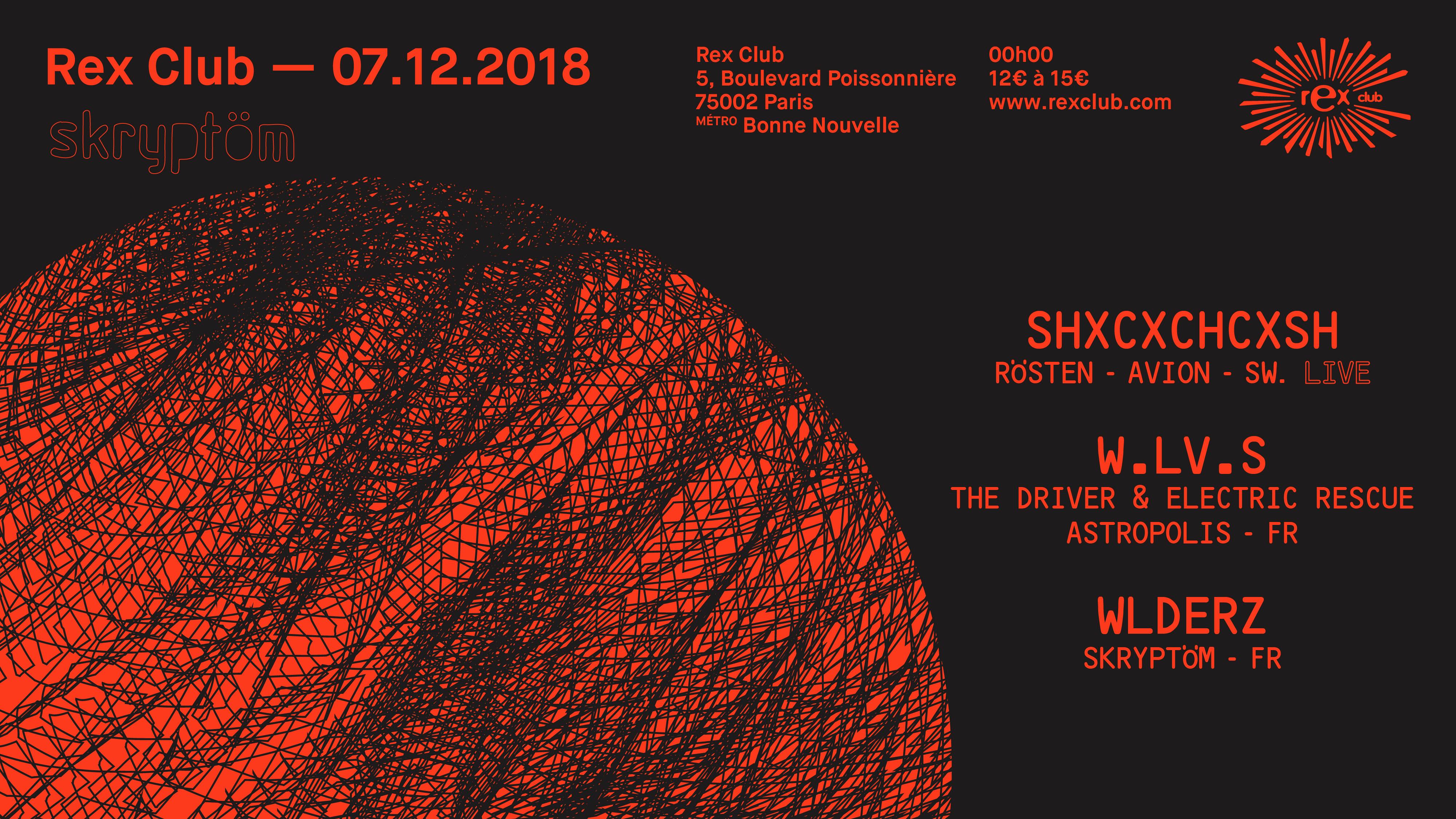 Skryptom: Shxcxchcxsh Live, W.LV.S, Wlderz