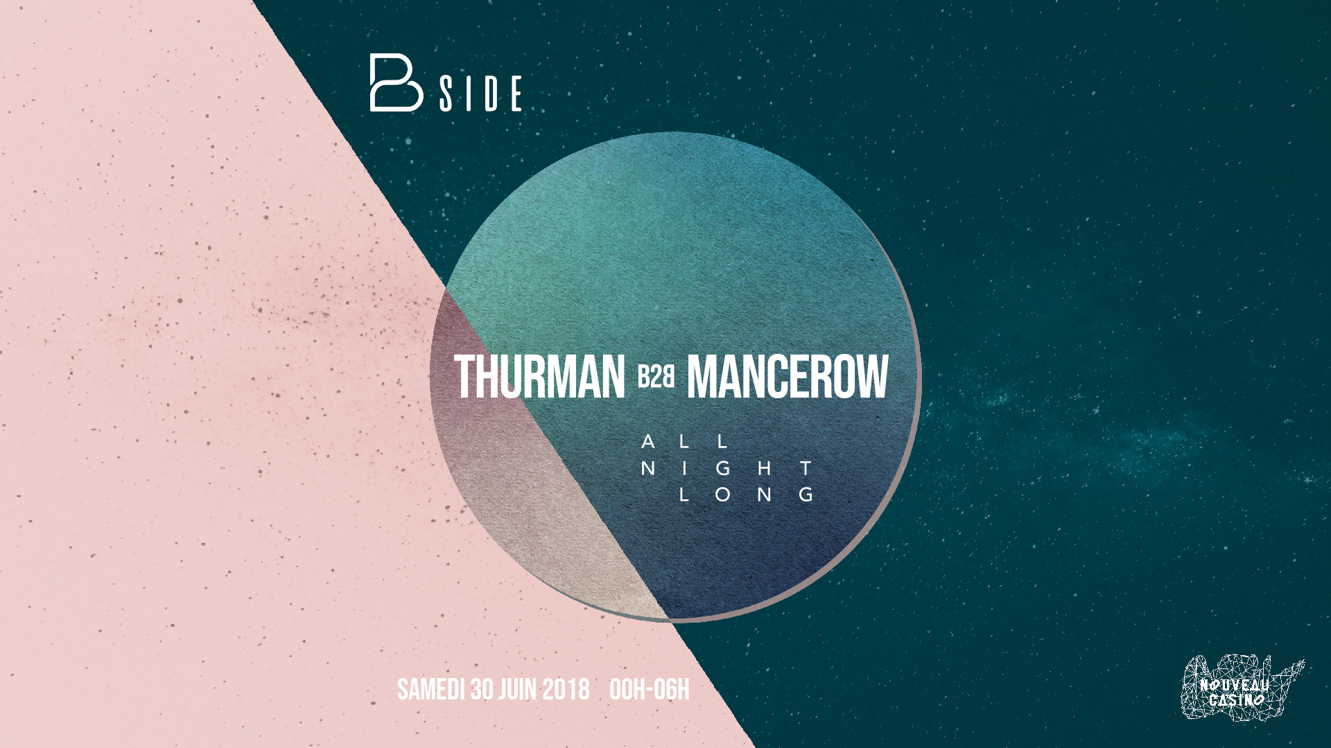 Opening : BSIDE présente Thurman b2b Mancerow