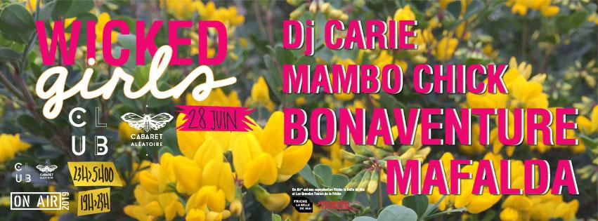Club Cabaret x Wicked Girls : Mafalda + Dj Carie + Mambo Chick + Bonaventure