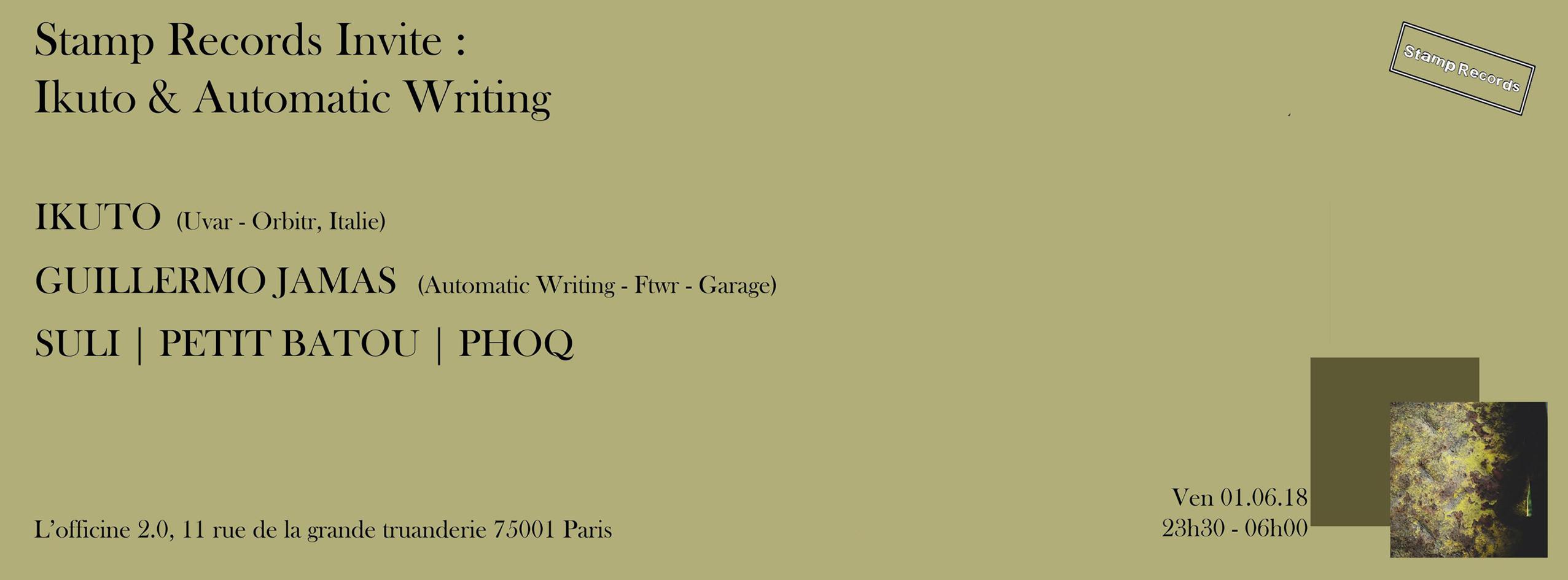 Stamp Records Invite : Ikuto & Automatic Writing