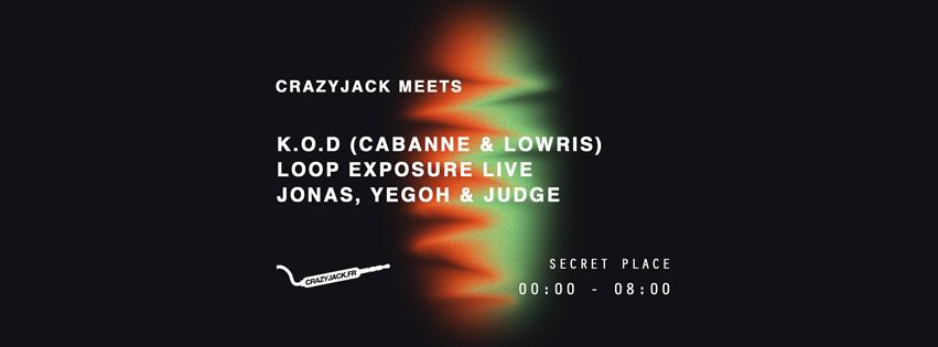 CrazyJack meets K.O.D, Loop Exposure live, High Ends
