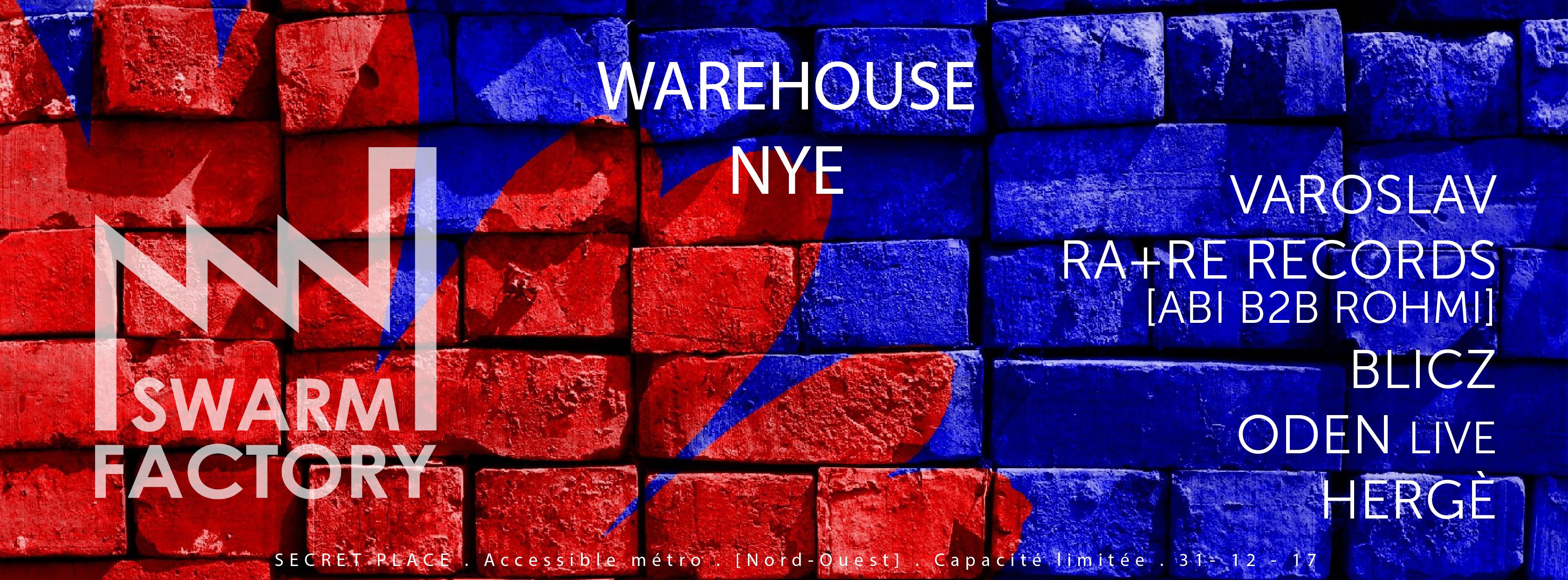 Swarm Factory NYE Warehouse 4th Birthday: Varoslav, RA+RE & More