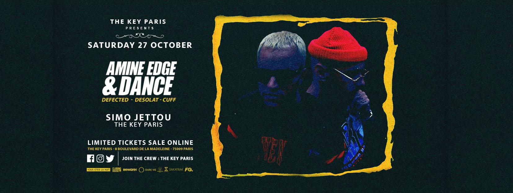 The Key Presents : Amine Edge & Dance