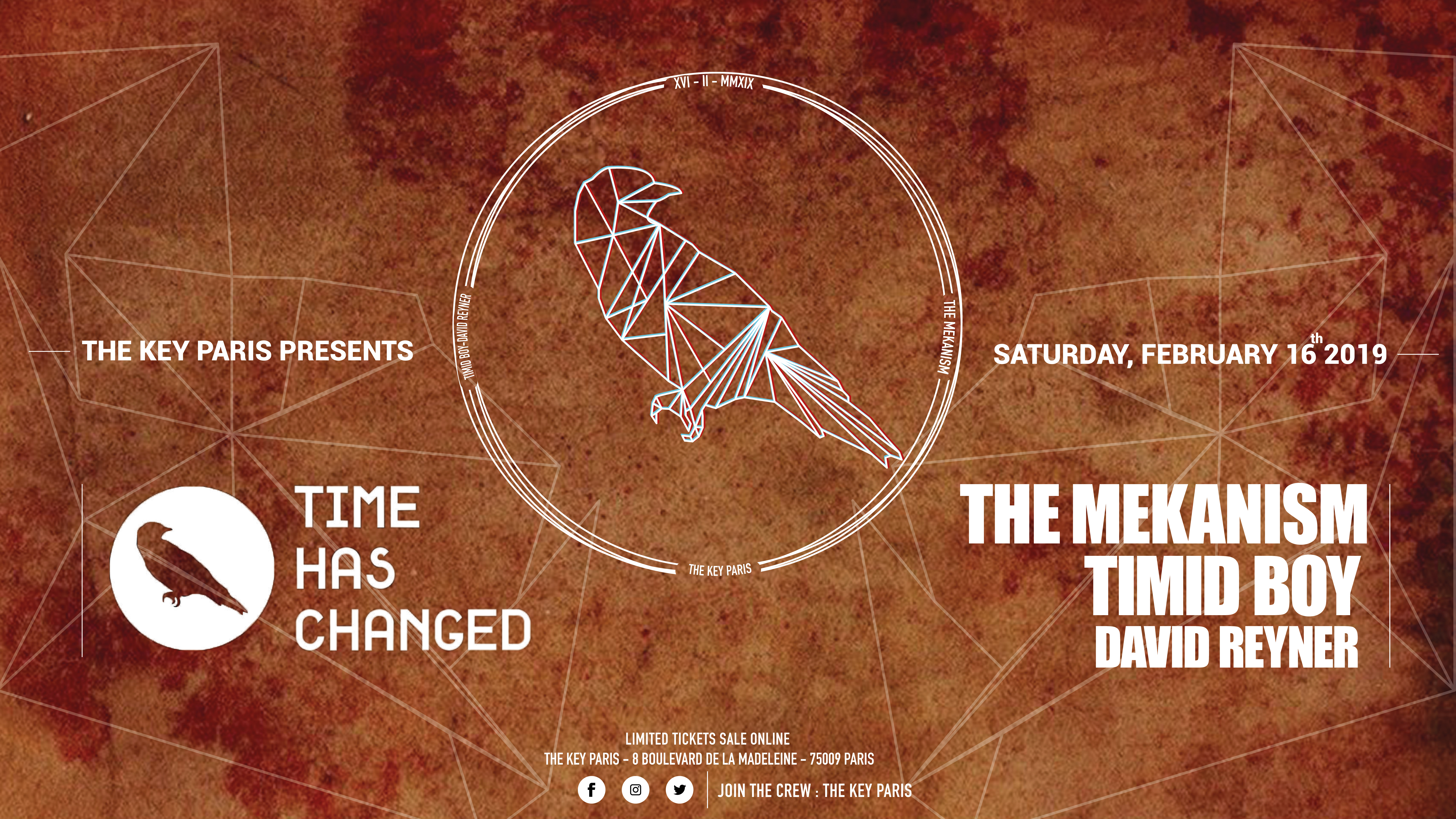 The Key : Time Has Changed W / The Mekanism & Timid Boy & Reyner
