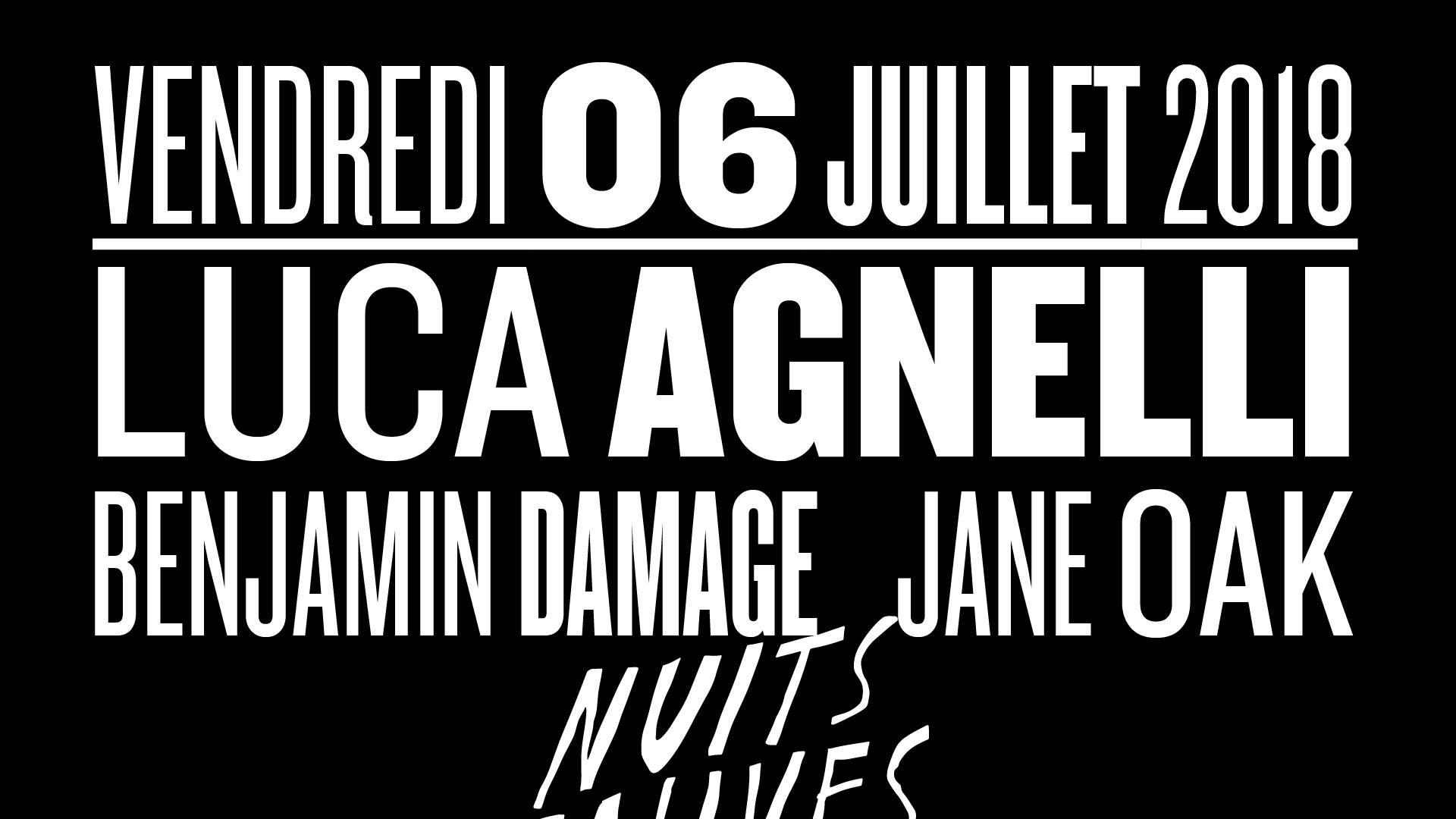 Luca Agnelli - Benjamin Damage - Jane Oak