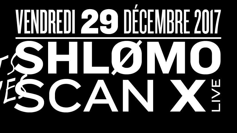 Shlømo & Scan X (live)