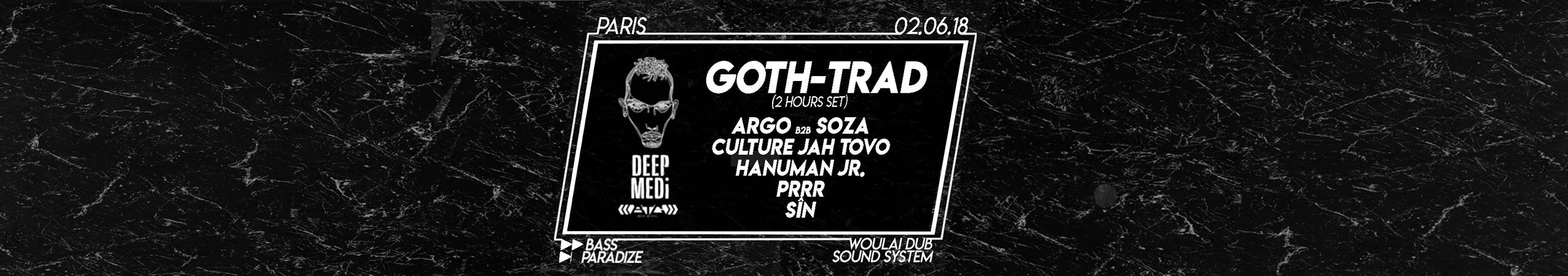 Bass Paradize : Goth-Trad ◇ Woulai Dub Sound System