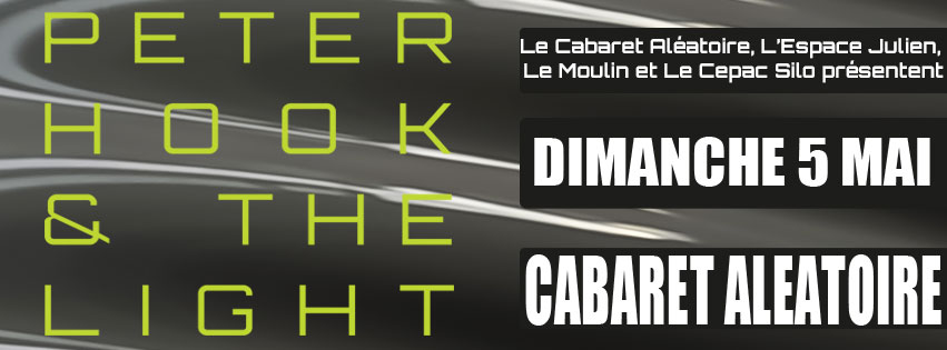 PETER HOOK & the LIGHT au Cabaret Aléatoire