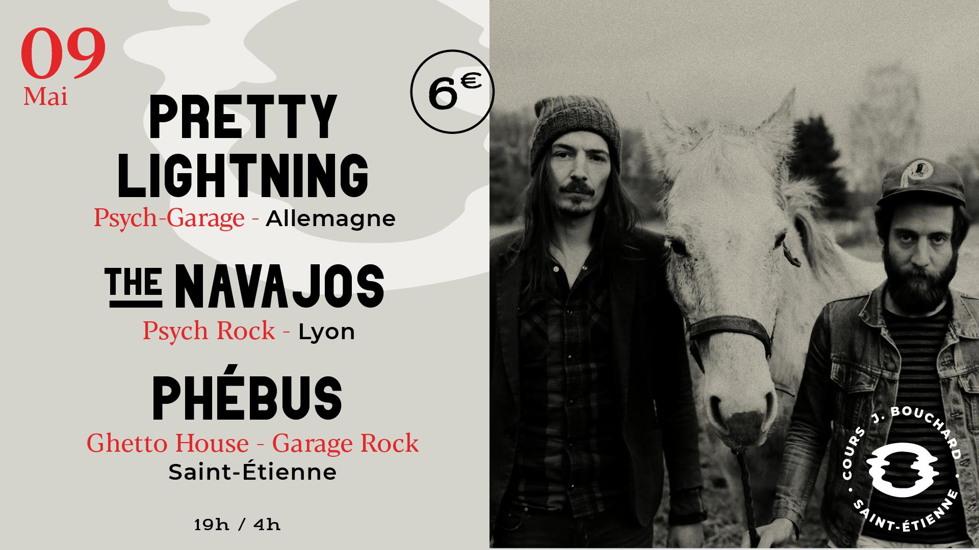 Pretty Lightning w/ The Navajos + Phébus au Disorder