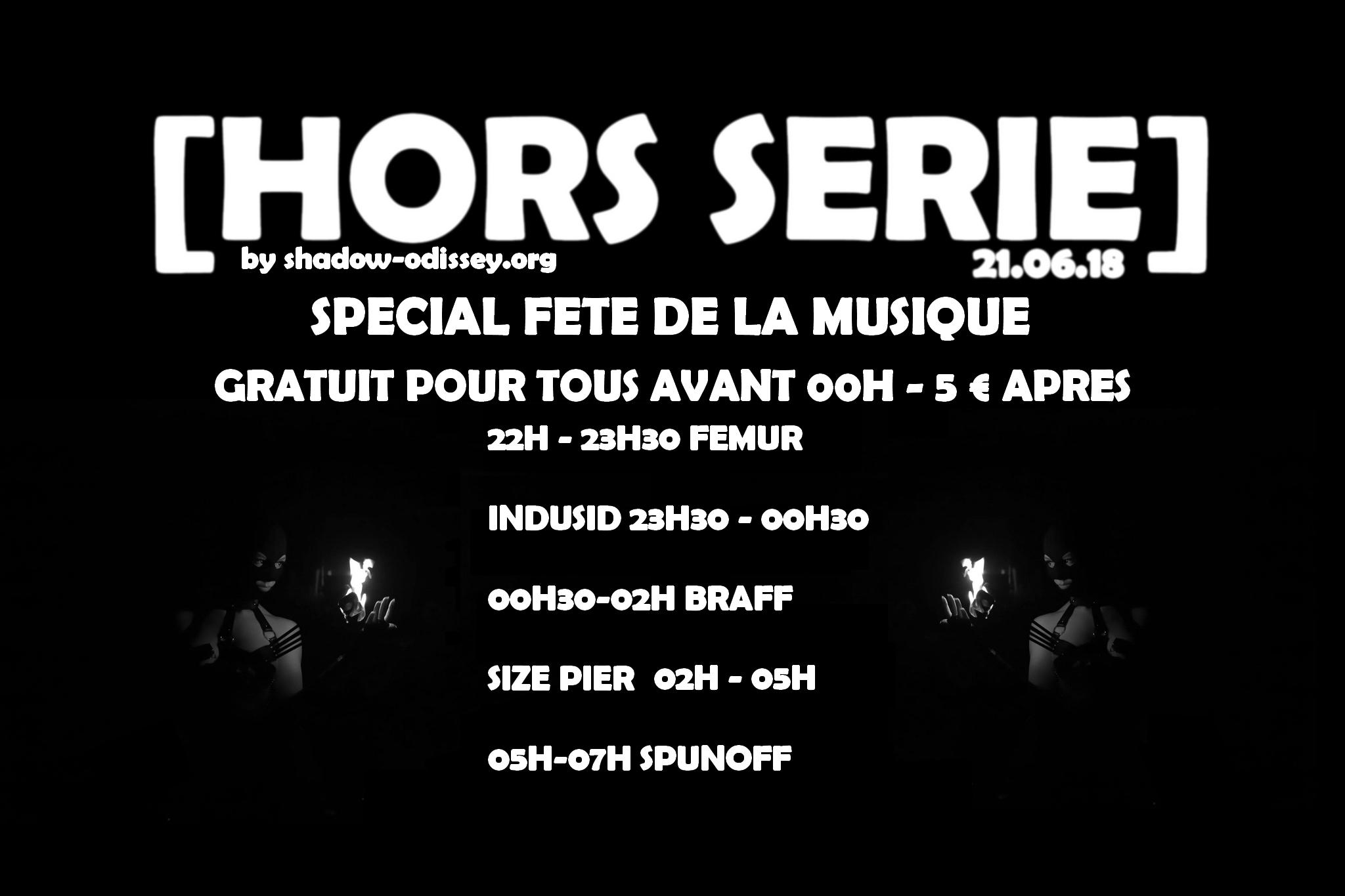 HORS SERIE : Fete de la musique / Gratuit avant 00 H / Warehouse