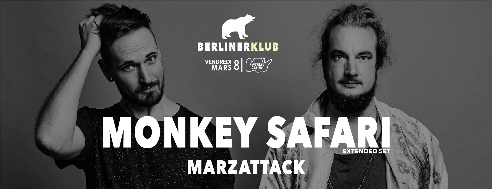 Berliner Klub : Monkey Safari (Extended Set), Marzattack