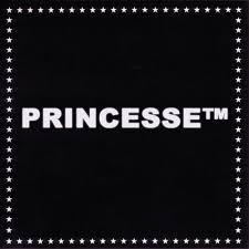 PRINCESSE™