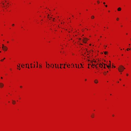 Gentils Bourreaux Records